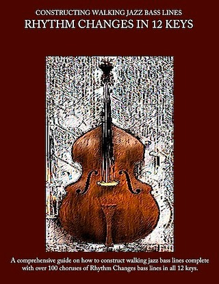 JAZZ BASS LINES UPRIGHT BASS ELECTRIC BASS CONSTRUCTING WALKING JAZZ BASS LINES