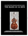 Constructing Walking Jazz Bass Lines Book I : Walking Bass Lines The Blues in 12 Keys Upright Bass & Electric Bass FREE download 2hrs of mp3 backing tracks